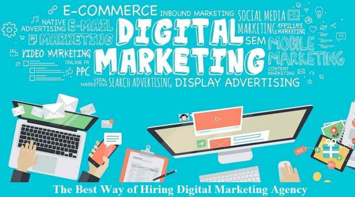 The Best Way of Hiring Digital Marketing Agency