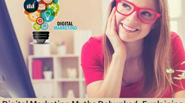 Digital Marketing Myths Debunked