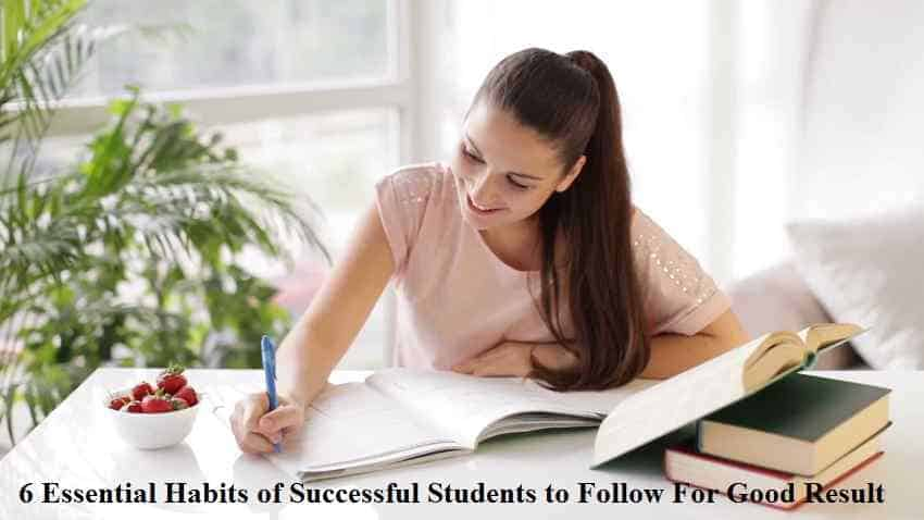 Essential Habits of Successful Students to Follow