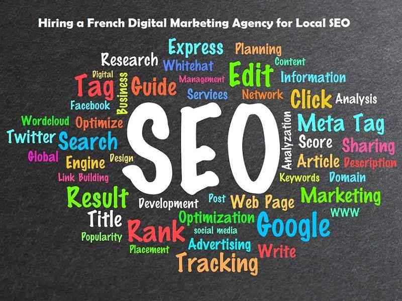Hiring a French Digital Marketing Agency for Local SEO