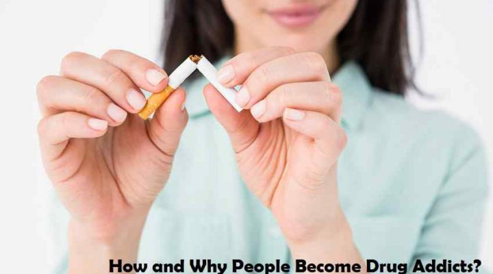 How and Why People Become Drug Addicts