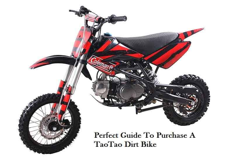 Perfect Guide To Purchase A TaoTao Dirt Bike