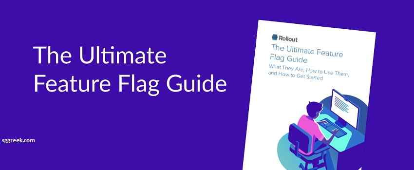 The Ultimate Feature Flag Getting Started Guide