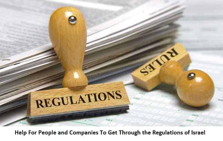 There is Help For People and Companies To Get Through the Regulations of Israel
