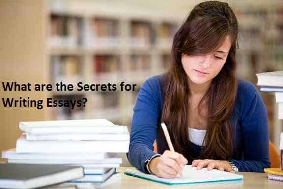 What are the Secrets for Writing Essays