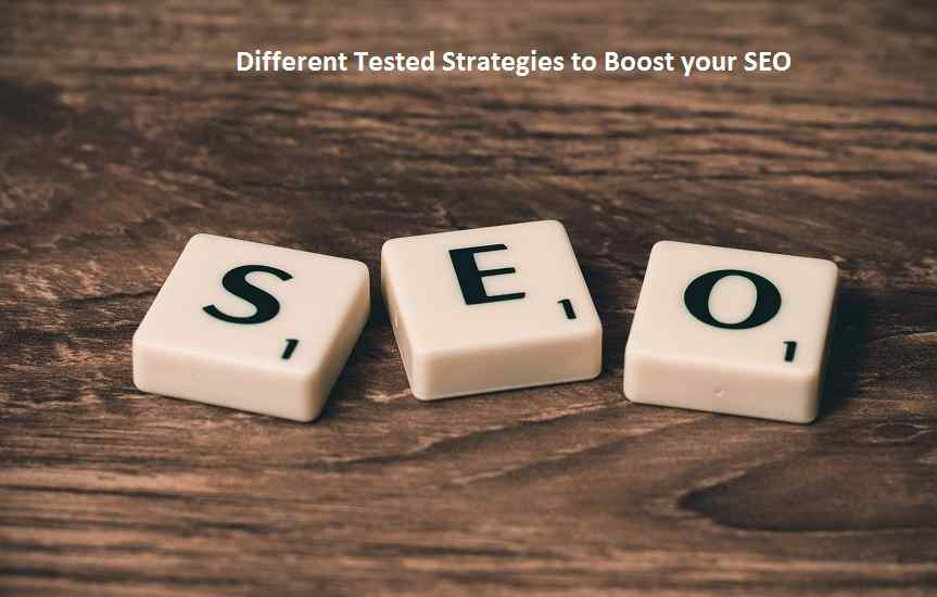Different tested strategies to boost your SEO