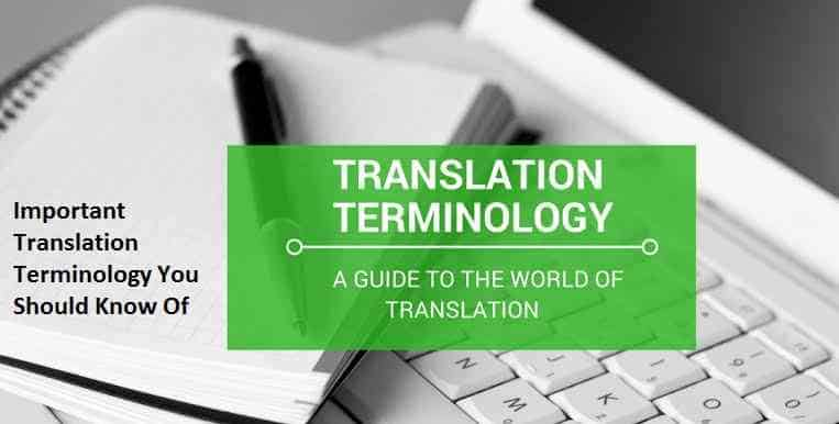 Important Translation Terminology You Should Know Of