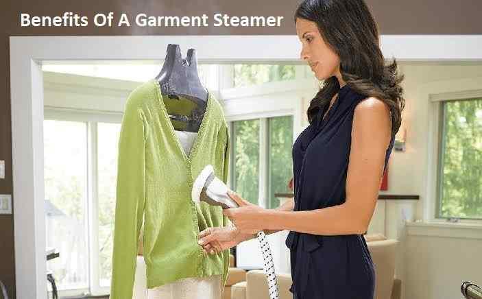 Benefits Of A Garment Steamer