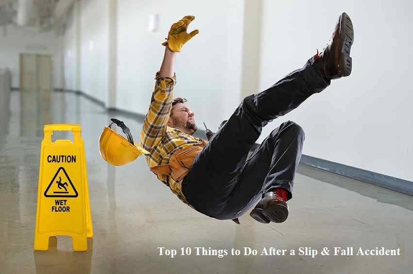 Top 10 Things to Do After a Slip & Fall Accident