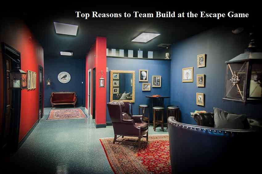 Top Reasons to Team Build at the Escape Game