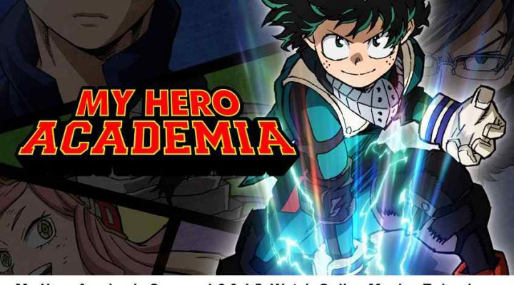 My Hero Academia Season 1,2,3,4,5, Watch Online Movies Episodes