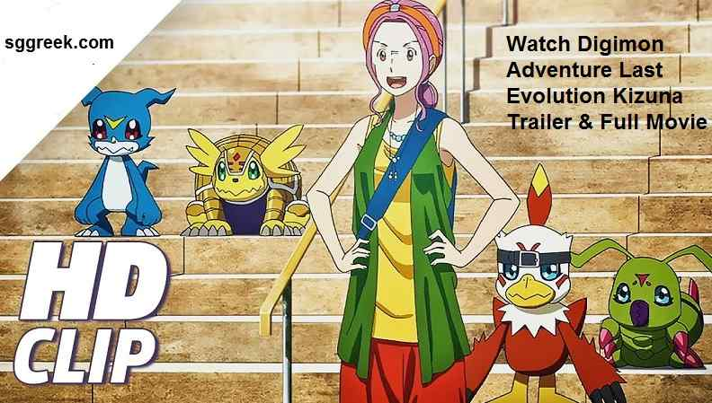 Watch Digimon Adventure Last Evolution Kizuna Trailer & Full Movie