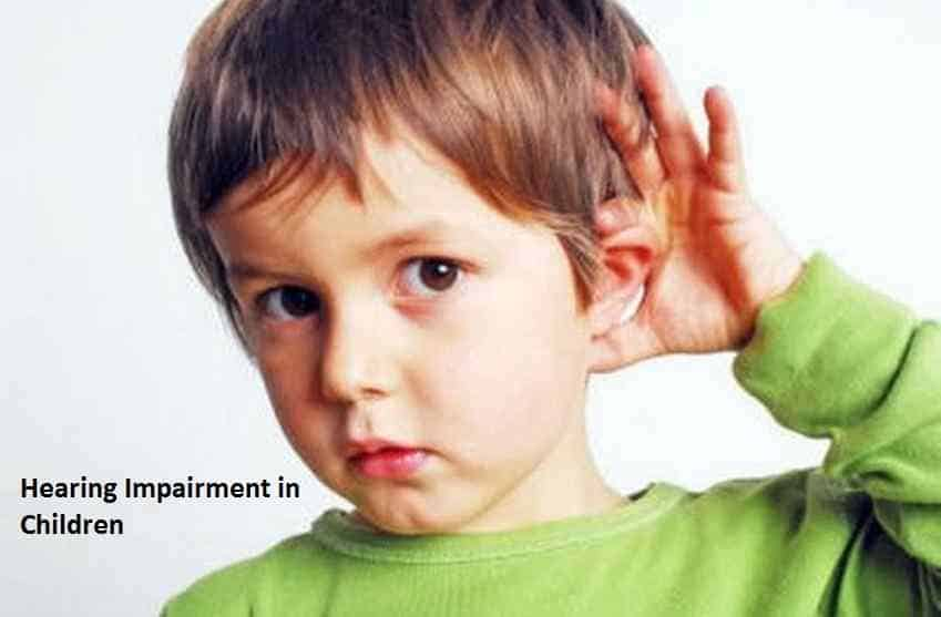 Hearing Impairment in Children
