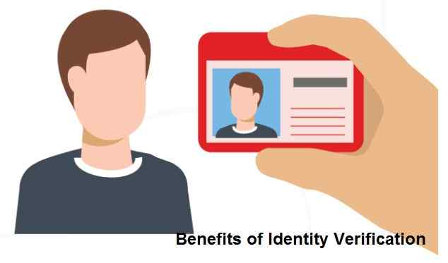 Benefits of Identity Verification