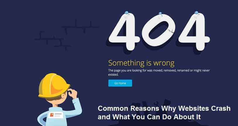 Common Reasons Why Websites Crash and What You Can Do About It