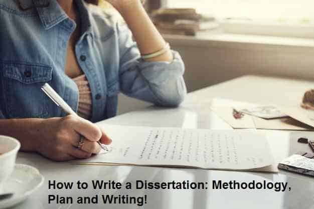 How to Write a Dissertation Methodology, Plan and Writing!