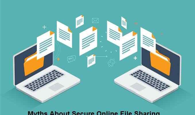 Myths About Secure Online File Sharing