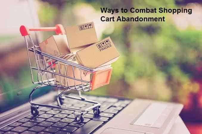 Ways to Combat Shopping Cart Abandonment