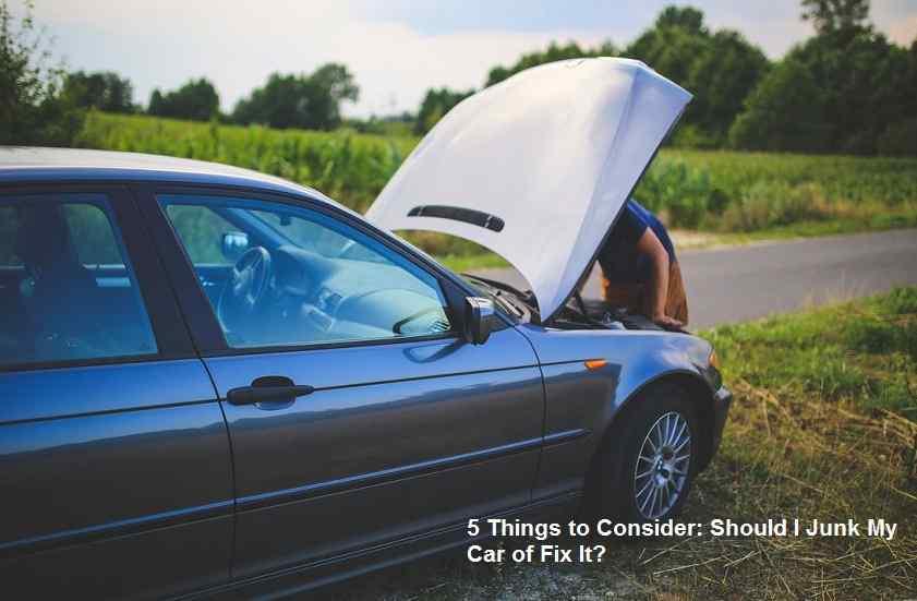 Should I Junk My Car of Fix