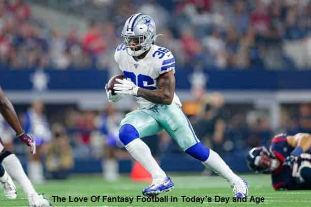 The Love Of Fantasy Football in Today's Day and Age