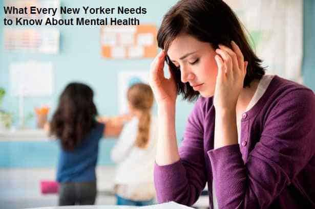 What Every New Yorker Needs to Know About Mental Health