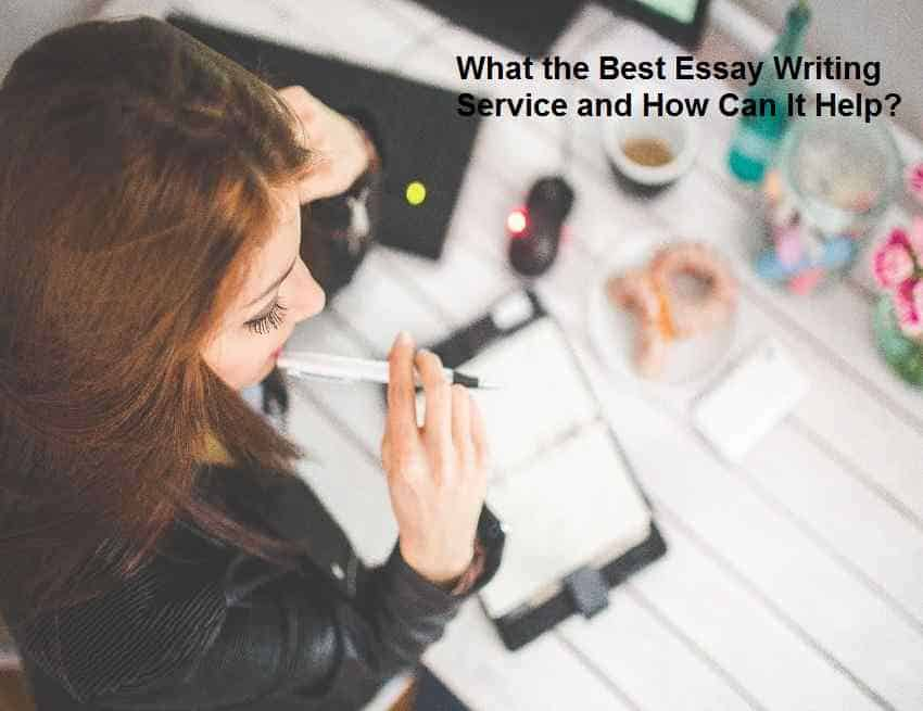 What the Best Essay Writing Service