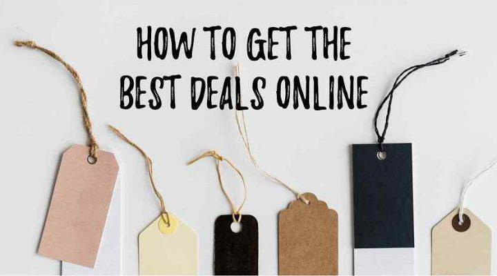 How to Get the Best Deals Online