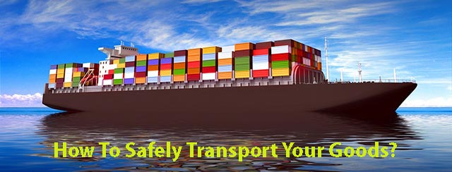 Safely Transport Your Goods