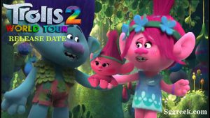 Trolls World Tour 2 Release Date