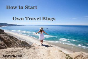 Start Own Travel Blog