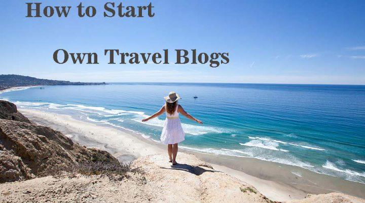 Start Own Travel Blog