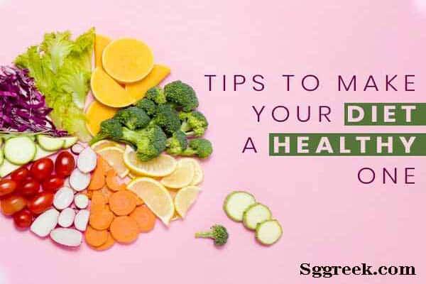Diet Healthier Tips