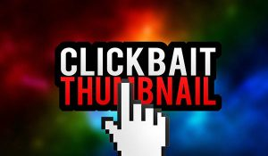 Clickbait thumbnail video